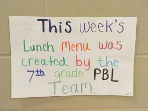 This week's lunch menu was created by the 7th grade PBL Team
